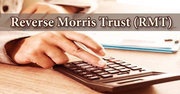 Reverse Morris Trust (RMT)