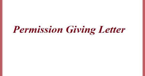 Sample Permission Giving Letter Format