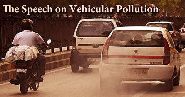 The Speech on Vehicular Pollution