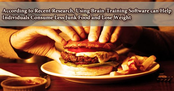 According to Recent Research, Using Brain-Training Software can Help Individuals Consume Less Junk Food and Lose Weight