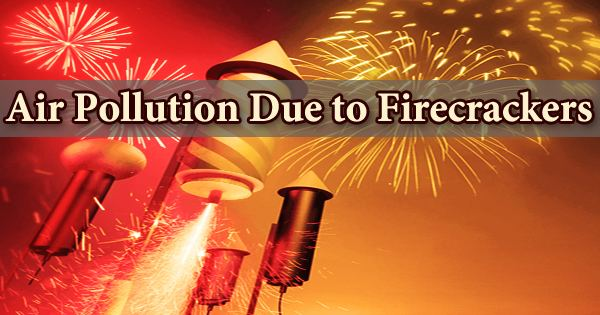 Air Pollution Due to Firecrackers