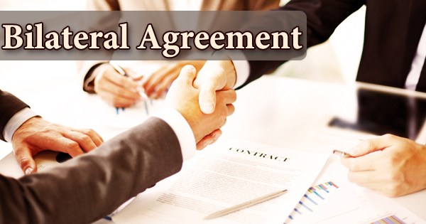 Bilateral Agreement