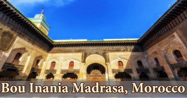 A visit to a historical place/building (Bou Inania Madrasa, Morocco)