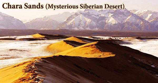Chara Sands (Mysterious Siberian Desert)
