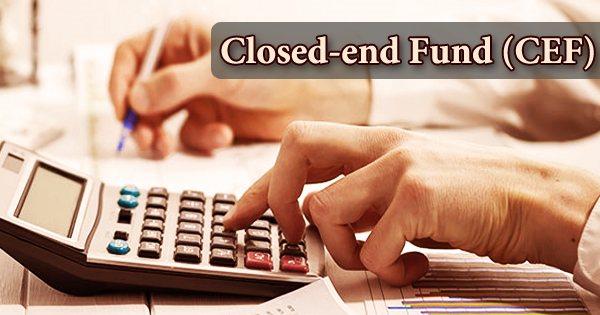 Closed-end Fund (CEF)