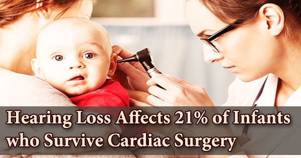 Hearing Loss Affects 21% of Infants who Survive Cardiac Surgery