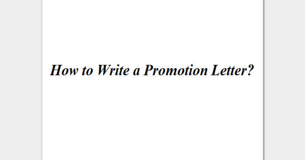 How to Write a Promotion Letter?