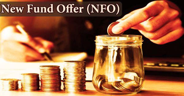 New Fund Offer (NFO)