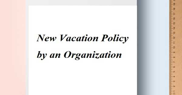 New Vacation Policy by an Organization