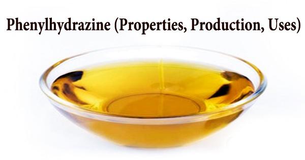 Phenylhydrazine (Properties, Production, Uses)
