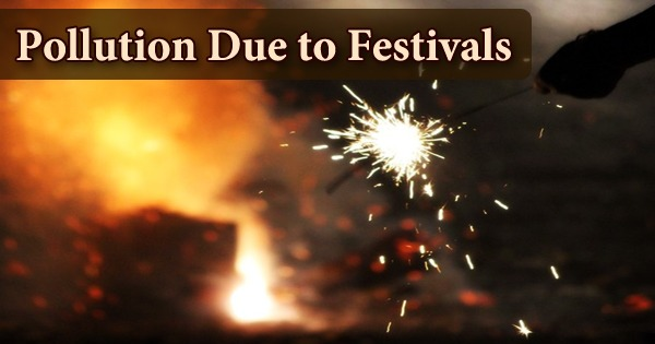 Pollution Due to Festivals