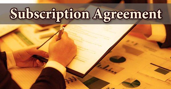 Subscription Agreement
