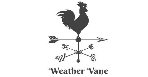 Weather Vane – an Instrument Used for Showing the Direction of the Wind