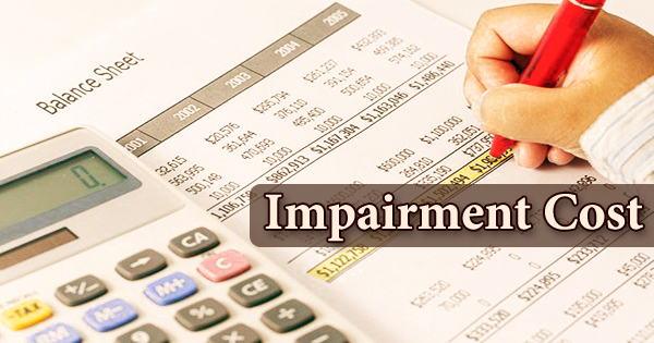 Impairment Cost