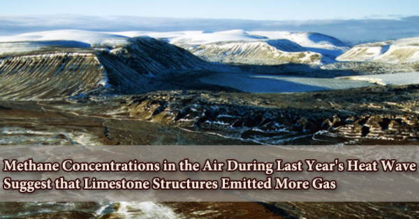 Methane Concentrations in the Air During Last Year's Heat Wave Suggest that Limestone Structures Emitted More Gas