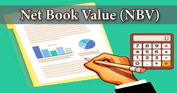 Net Book Value (NBV)
