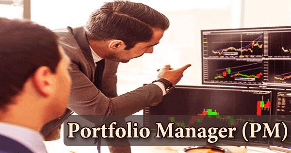 Portfolio Manager (PM)