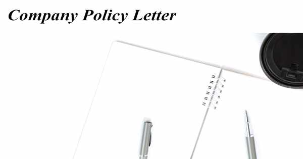 Sample Company Policy Letter Format
