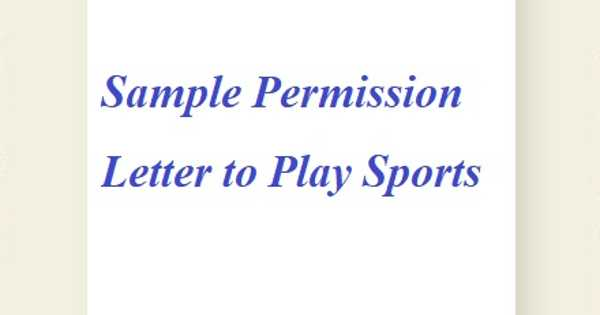 Sample Permission Letter to Play Sports