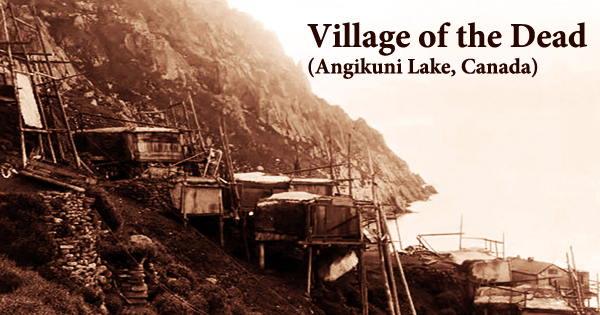 Village of the Dead (Angikuni Lake, Canada)