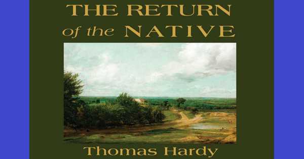 The Return of the Native – My Favorite Book