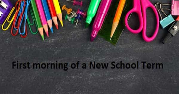 The First Morning of a New School Term – Speech on its Sights and Sounds