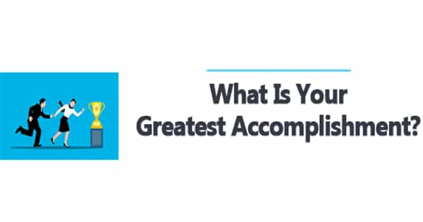 Your Greatest Achievement and Why it means so Much to You – an Open Speech